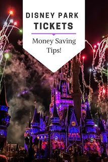 Disney World Tips | Saving Money on your Disney park tickets - and helpful  advice on buying