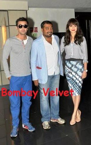 Bombay Velvet Movie Review, Cast, Poster, Songs, Release Date, Trailer, Wiki