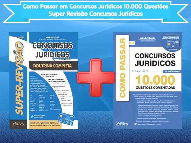 Combo - Como Passar em Concursos Jurídicos 10.000 Questões + Super Revisão Concursos Jurídicos - http://www.leinova.com.br/combo-como-passar-em-concursos-juridicos-10000-questoes-super-revisao-concursos-juridicos