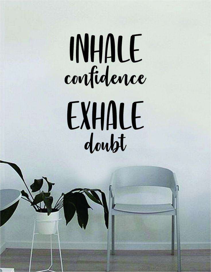 Inhale Confidence Exhale Doubt Quote Wall Decal