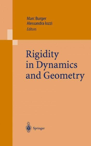 Rigidity in Dynamics and Geometry: Contributions from the Programme Ergodic Theory, Geometric Rigidity and Number...