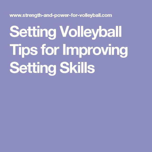 Setting Volleyball Tips for Improving Setting Skills