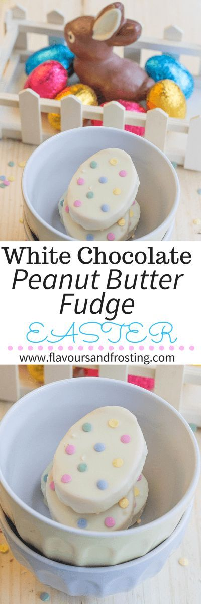 White Chocolate Peanut Butter Fudge Recipe for Easter | FlavoursandFrosting.com