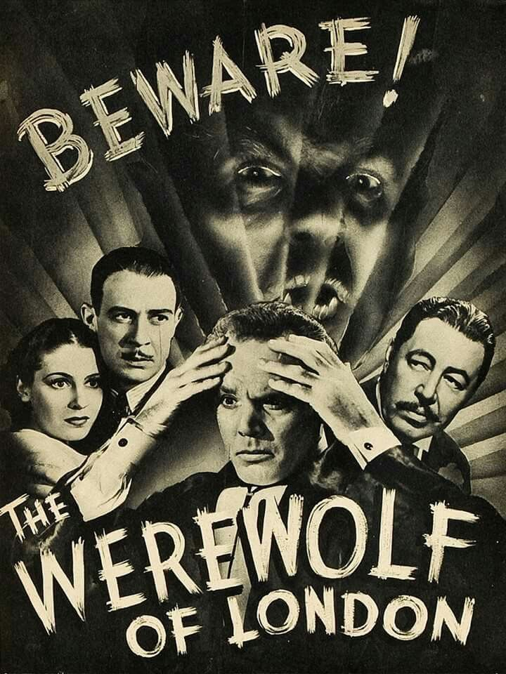 Beware The Werewolf Of London!!