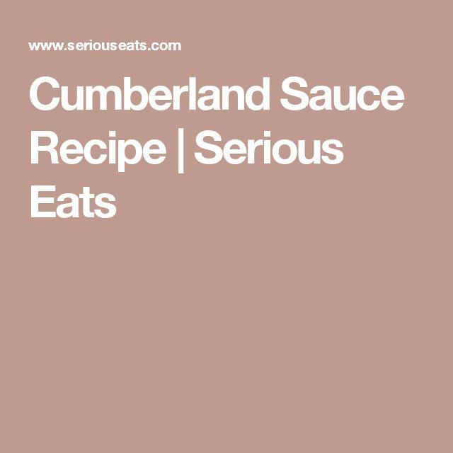 Cumberland Sauce Recipe | Serious Eats