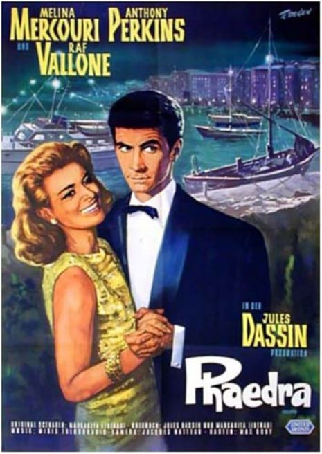 Phaedra (1962) Stars: Melina Mercouri, Anthony Perkins, Raf Vallone, Elizabeth Ercy, Tzavalas Karousos ~  Director: Jules Dassin (Nominated for an  Oscar for	Best Costume Design, Black-and-White; Nominated for a Golden Globe for Best Motion Picture Actress - Drama,  Melina Mercouri; Nominated for 2 BAFTA Film Awards for Best Film from any Source -  Greece, &  Best Foreign Actress, Melina Mercouri - Greece.)