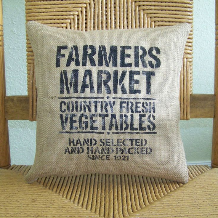 Design For kitchen sign: Farmers market pillow, Burlap pillow, stenciled pillow, rustic pillow, country pillow, farmhouse decor, decorative pillow, FREE SHIPPING! by KelleysCollections on Etsy https://www.etsy.com/listing/286337383/farmers-market-pillow-burlap-pillow