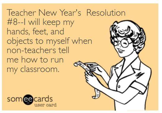 Love it!!! Teacher Humor New Year's Resolution on Non-Teachers