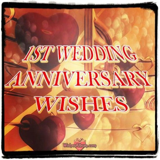 Special 1st wedding #anniversary wishes!