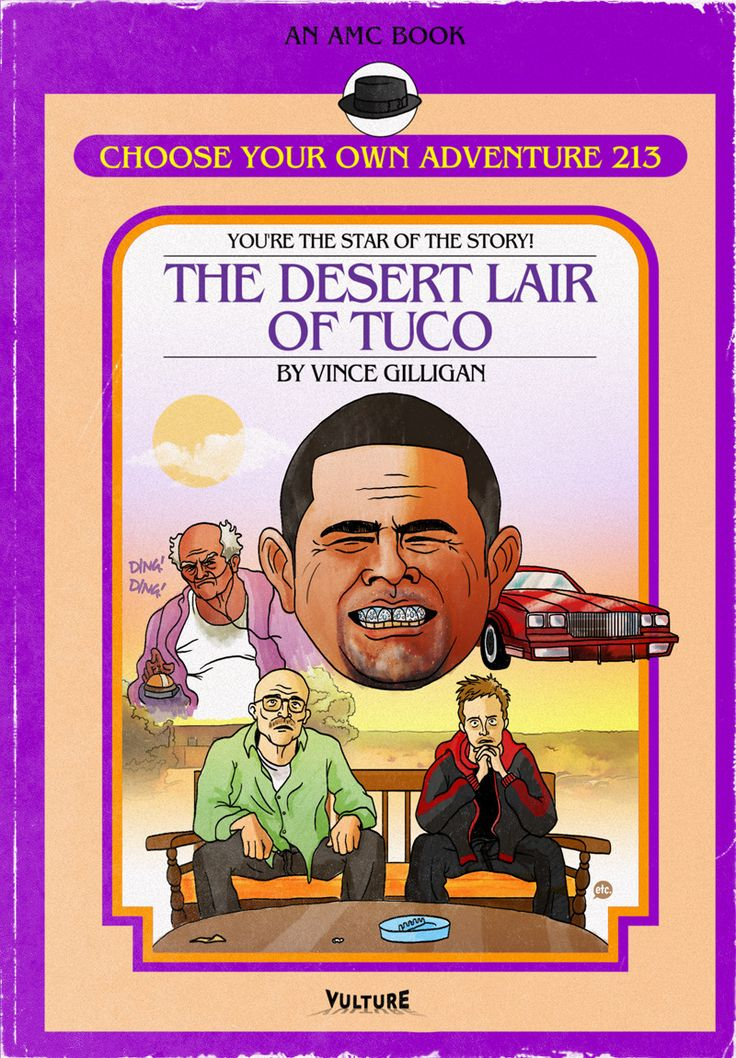 See Breaking Bad Choose Your Own Adventure Books -- Vulture