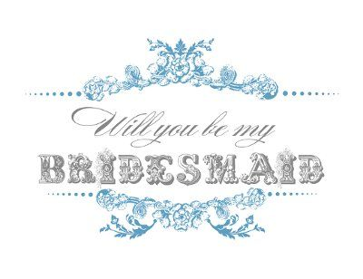 Free Printable Will You Be My Bridesmaid/Maid Of Honor Cards | Weddings, Do It Yourself | Wedding Forums | WeddingWire