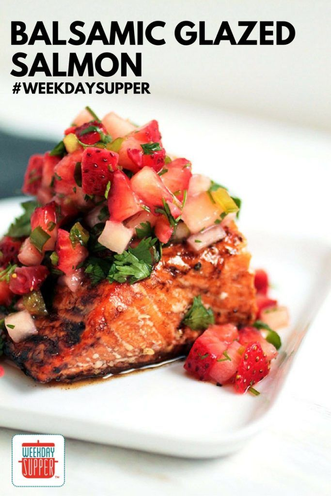 balsamic glazed salmon with strawberry salsa balsamic salmon balsamic ...
