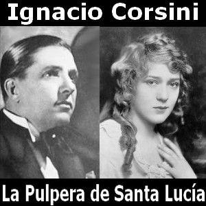Ignacio Corsini - La Pulpera de Santa Lucia acordes