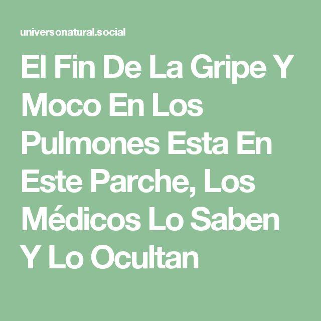 El Fin De La Gripe Y Moco En Los Pulmones Esta En Este Parche, Los Médicos Lo Saben Y Lo Ocultan