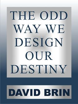 The Odd Way We Design Our Destiny
