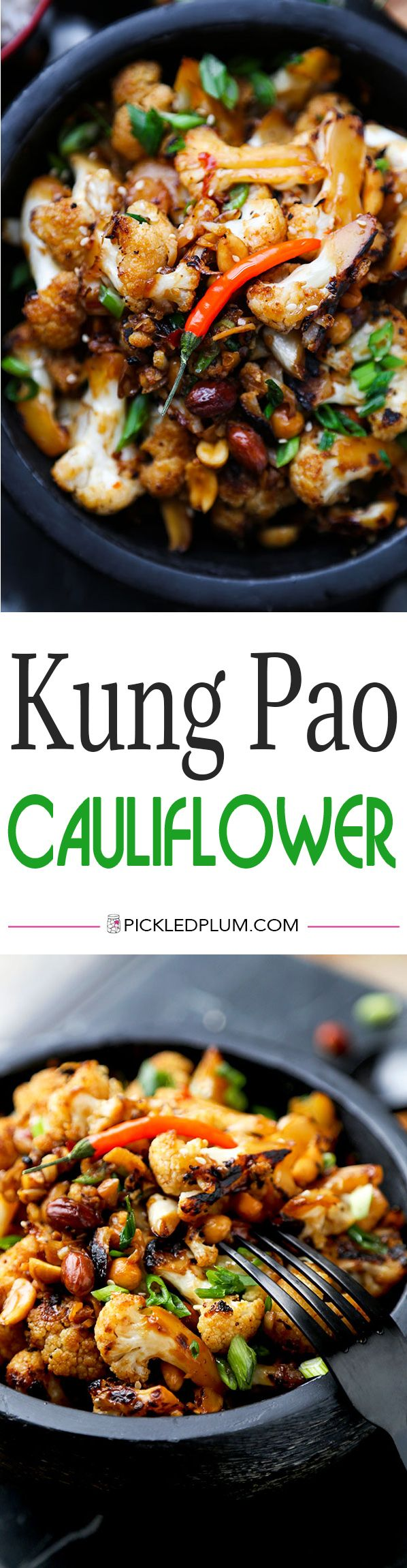 Kung Pao Cauliflower - A delicious alternative to classic Kung Pao Chicken, Kung Pao Cauliflower is just as smoky and satisfying but lower in calories and fat! Recipe, vegetables, healthy, Chinese food, cauliflower | pickledplum.com @pickledplumfood