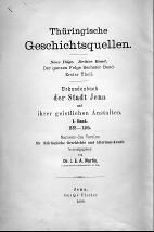 Bd. 6, [1] = N.F. Bd. 3, Bd. 1 : Urkundenbuch der Stadt Jena und ihre [...] -
