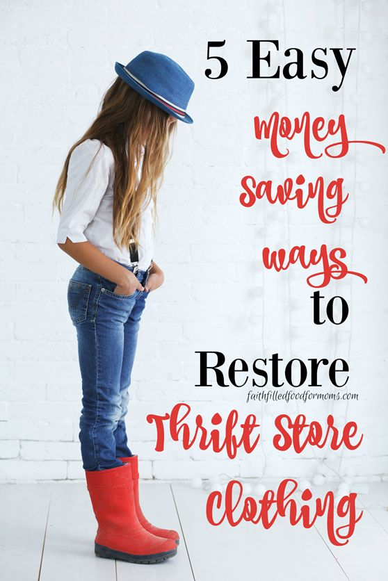 5 Easy Money Saving Ways to Restore Thrift Store Clothing #ad #FallReset