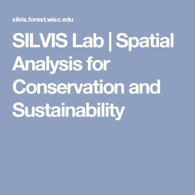 SILVIS Lab   Spatial Analysis for Conservation and Sustainability