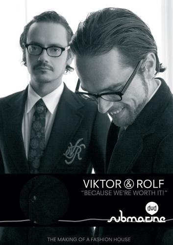 "Viktor & Rolf : ""Because We Worth It!"" de Femke Wolting © 2005 Submarine / AVRO / RNTV"