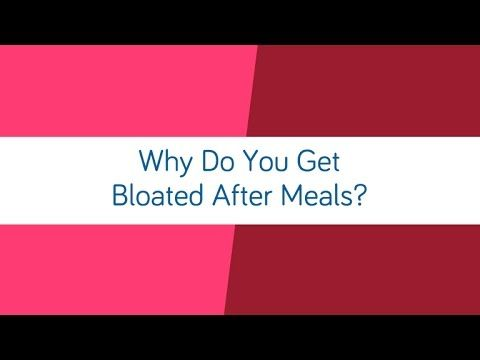 Episode 20 | Why do you get bloated after meals? - YouTube