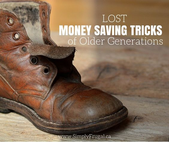 Take a look at these lost money saving tricks of older generations that still apply to life today and can really make a difference in your budget.