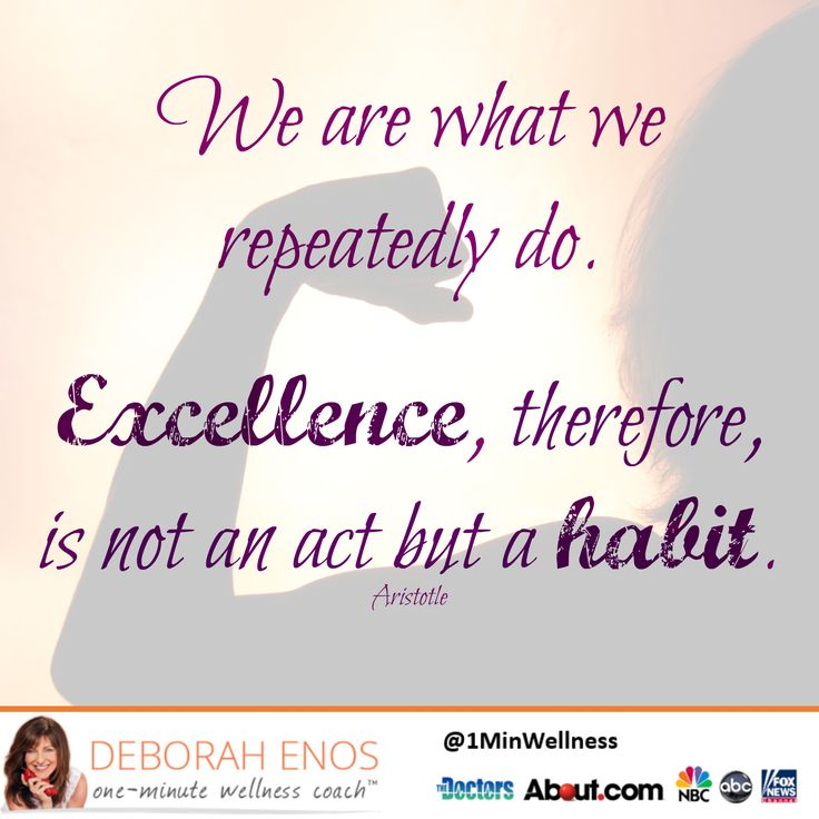 We are what we repeatedly do. Excellence, therefore, is not an act but a habit. -Aristotle #Motivation #Quote #MotivationalMonday