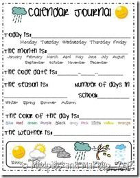 Tanya, this is the calendar journal I've been using. There are lots similar to this, on Pinterest search kindergarten calendar journal. Some of them have different sections highlighted. :)