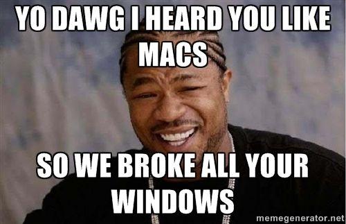 Yo Dawg I Heard You Like Macs So We Broke All You Teacher Guides Teacher Humor Long Stories