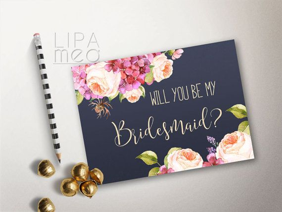 Will you be my Bridesmaid card Printable, Floral Bridesmaid Card, Matron of Honor Card, Maid of Honor Card. Matching wedding invitation set and signs at: lipamea.etsy.com