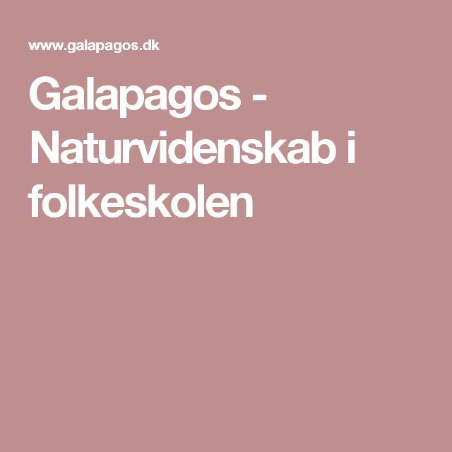 Galapagos - Naturvidenskab i folkeskolen