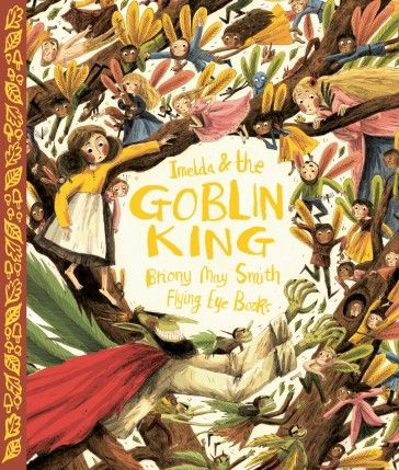 Nobrow Press | Imelda and the Goblin King