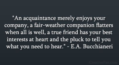 Quotes About Fair Weather Friends. QuotesGram by @quotesgram