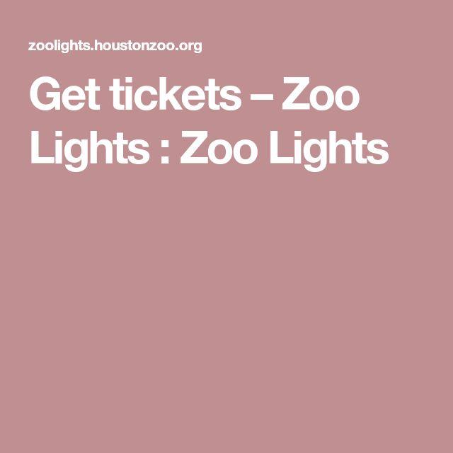Get tickets – Zoo Lights : Zoo Lights
