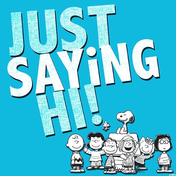 Just saying hi!