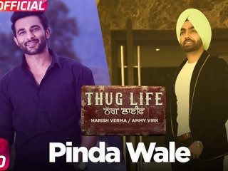 Pinda Wale HD Video Song Thug Life 2017 Ammy Virk Harish Verma Jass Bajwa Latest Punjabi Songs