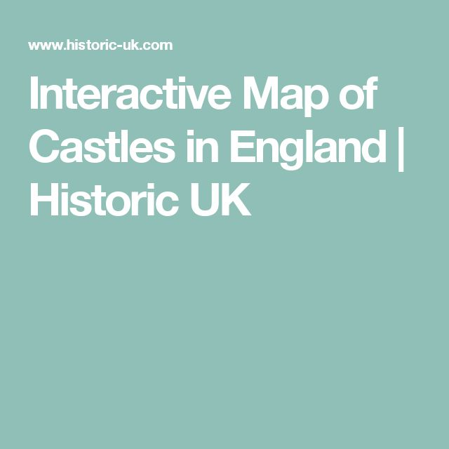 Interactive Map Warwick Interactive Map of Castles in England | Historic UK | England 2018  Interactive Map Warwick