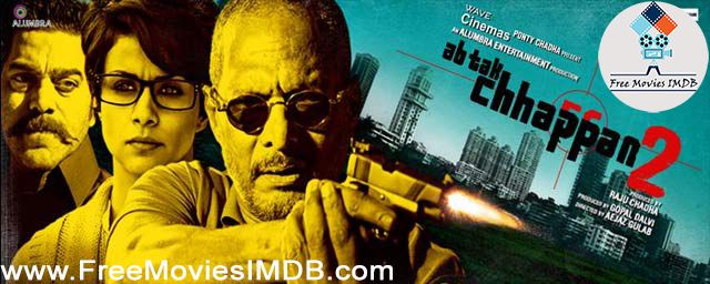 the Ab Tak Chhappan 2 3 full movie in hindi free download 3gp
