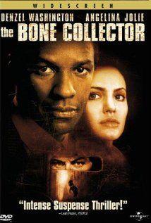 The Bone Collector: Denzel Washington plays a quadriplegic homicide detective. He and his female partner track down a serial killer.