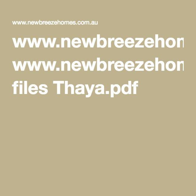 www.newbreezehomes.com.au files Thaya.pdf