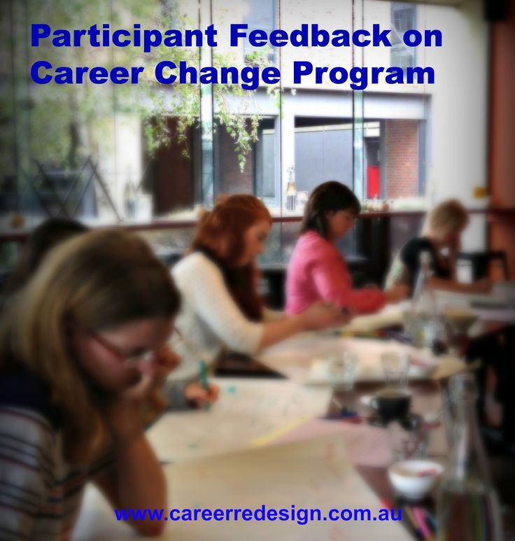 Share the Love- What participants say about the program workshop and resources.  www.careerredesign.com.au
