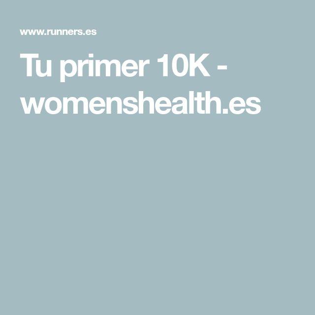 Tu primer 10K - womenshealth.es