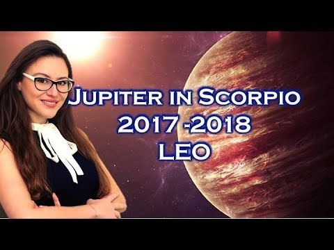 How Jupiter in Scorpio will Transform the LIFE of LEO October 2017 to No...