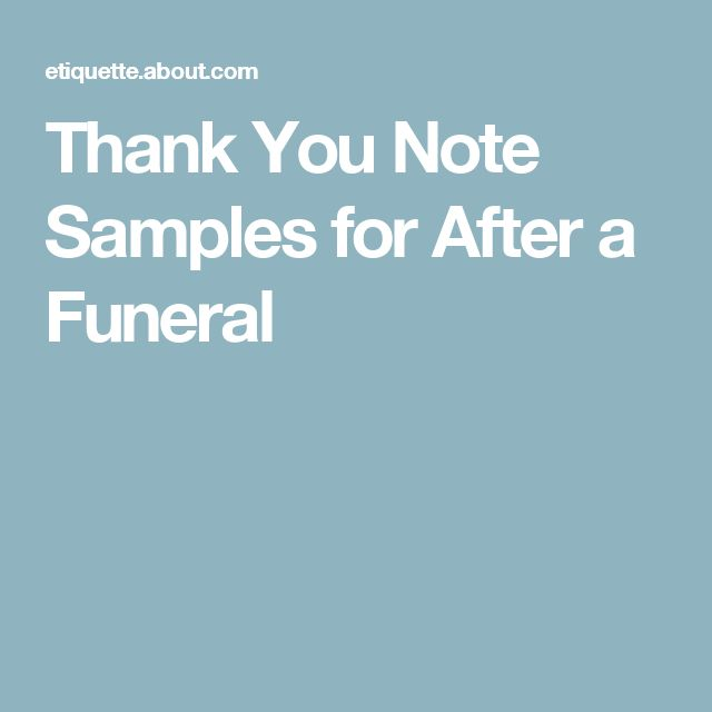 writing thank you notes after a funeral The notes don't have to be long, and don't even have to be sent as soon as other types of thank-you notes traditionally, you have up to six weeks after a funeral to keep track of who sent flowers, attached cards should be collected by a family member or funeral home official and a description of the flowers noted on each.