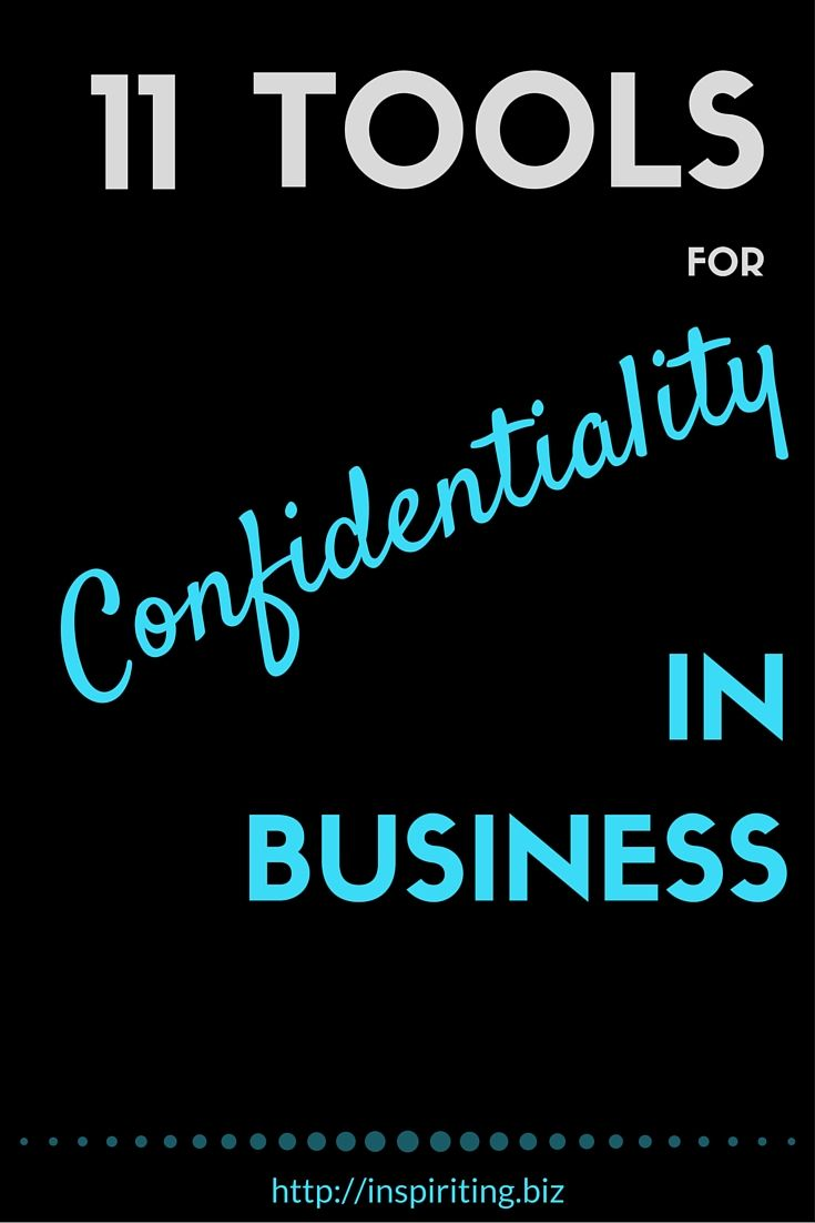 11 Tools For Confidentiality In Business | Privacy and security seems to big a…