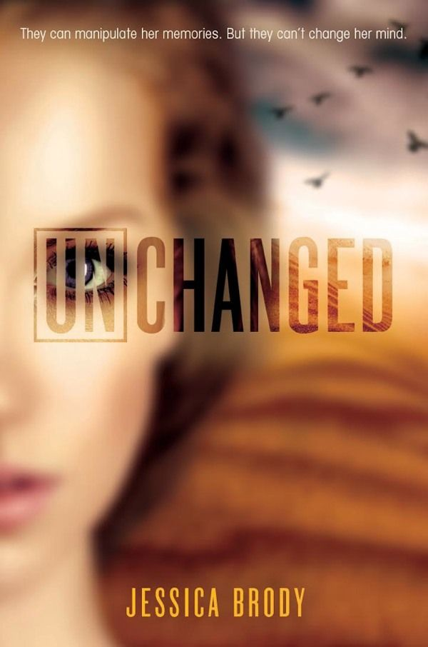 #CoverReveal Unchanged (Unremembered, #3) by Jessica Brody