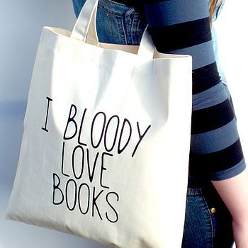 'I Bloody Love Books'  - Kelly Connor Designs I need this....