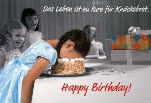 Lustige Geburtstagskarte – Das Leben ist zu kurz für Knäckebrot. Happy Birthday!