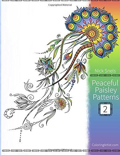Peaceful Paisley Patterns 2 Coloring Book For Grown Ups Volume By