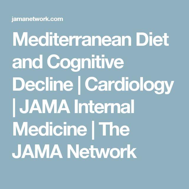 Mediterranean Diet and Cognitive Decline | Cardiology | JAMA Internal Medicine | The JAMA Network